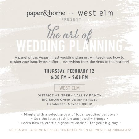 The Art of Wedding Planning West Elm Paper and Home Las Vegas